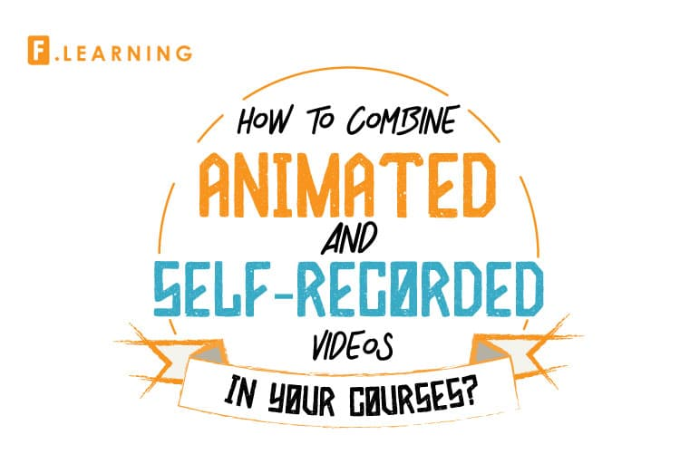 [INFOGRAPHIC] How to combine animated with self-recorded videos in your courses?