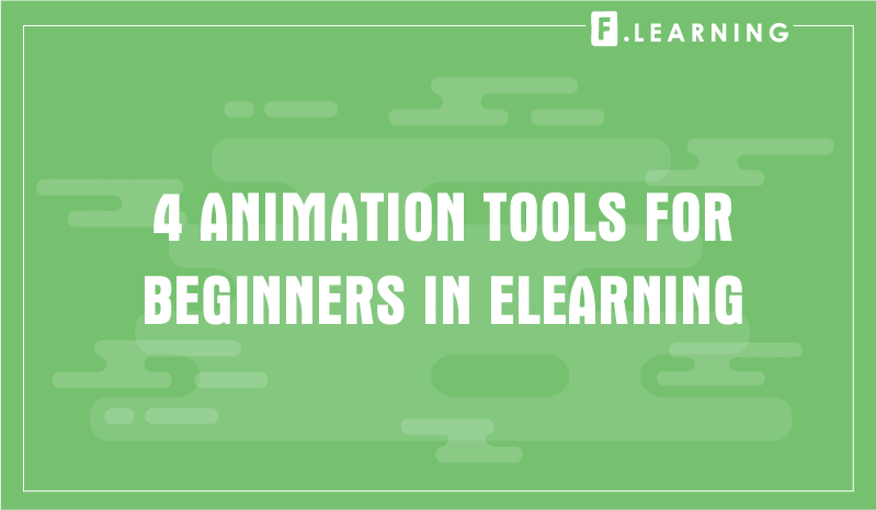 Best Animation Tools for Beginners in eLearning