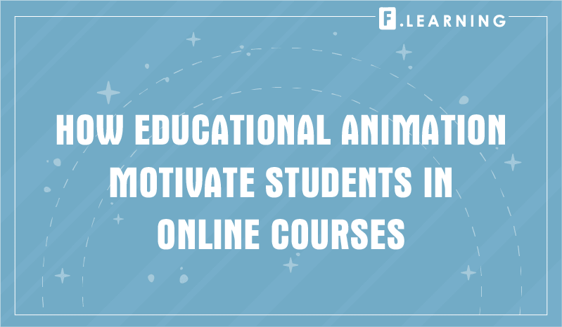 Animations as motivational videos for students in online courses