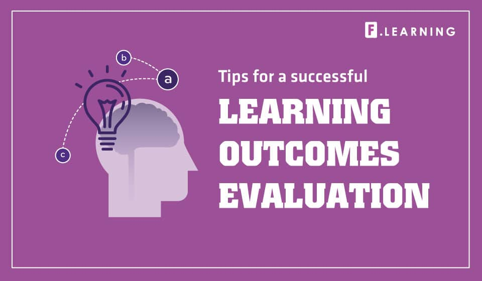 How to Successfully Evaluate Learning Outcomes for Online Courses