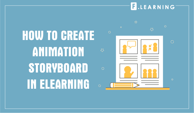 HOW TO CREATE ANIMATION STORYBOARD IN ELEARNING